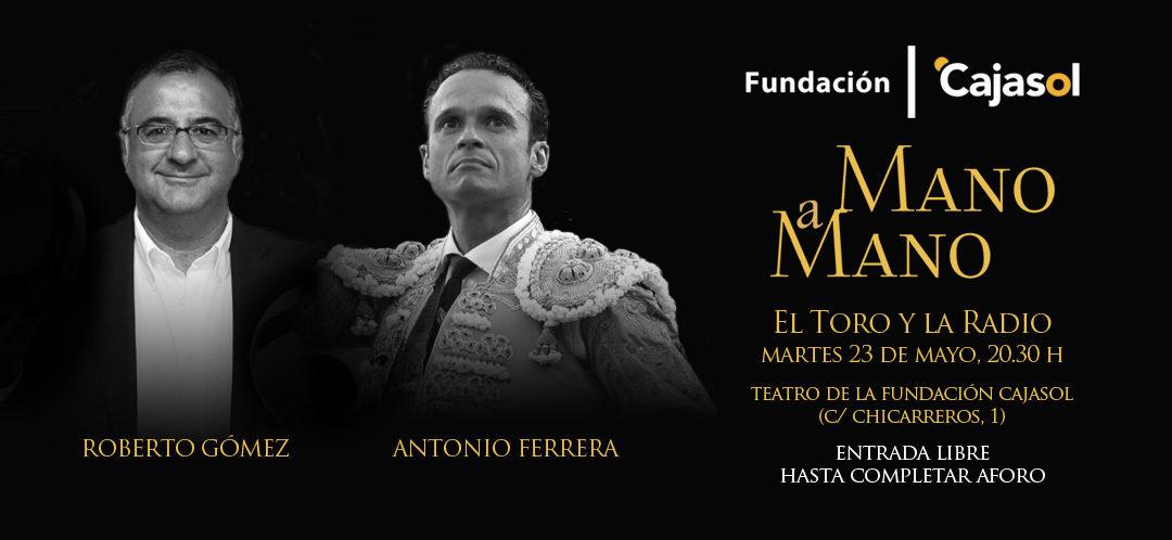 El torero Antonio Ferrera y el periodista Roberto Gómez, 'Mano a Mano' en la Fundación Cajasol