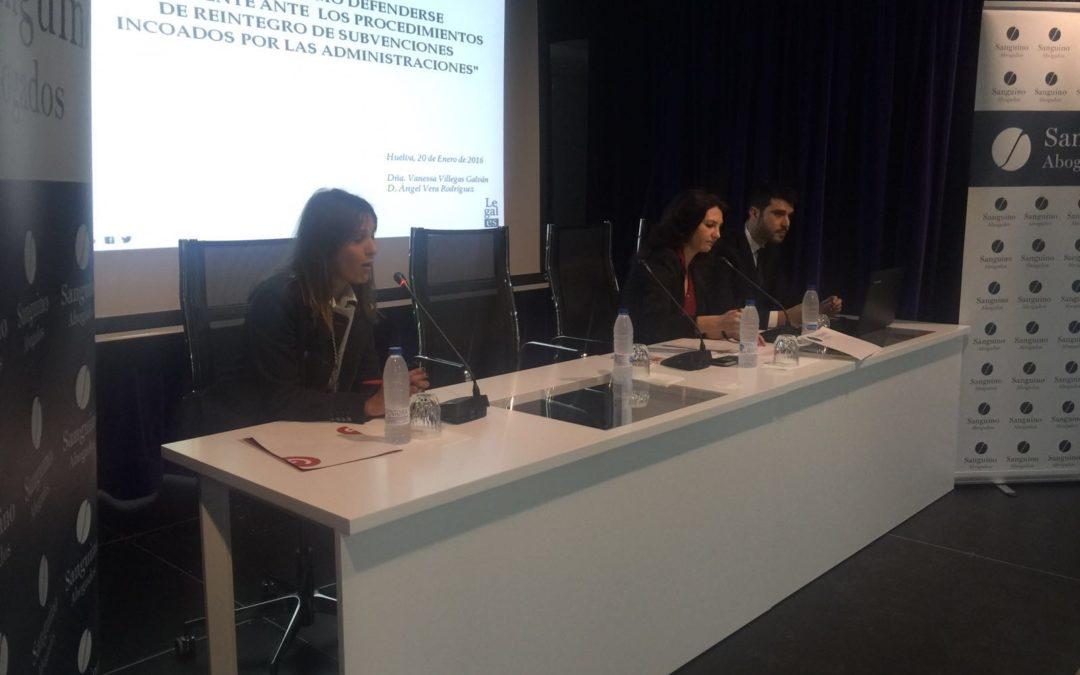Jornadas para asesorar sobre la devolución de subvenciones a la Administración en Huelva
