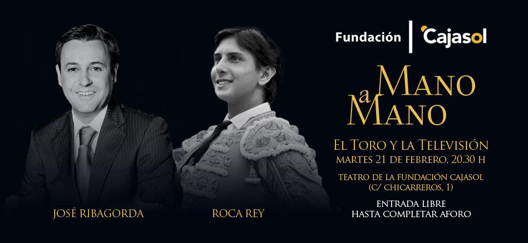 José Ribagorda y Roca Rey, 'Mano a Mano' el 21 de febrero en la Fundación Cajasol