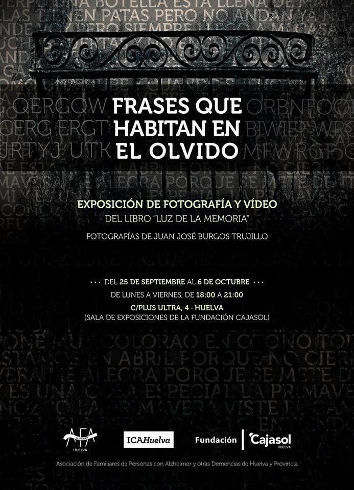 Cartel que anuncia la exposición 'Frases que habitan en el olvido' en la Fundación Cajasol (Huelva)