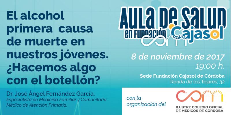 Aula de Salud de la Fundación Cajasol en Córdoba sobre 'El alcohol como primera causa de muerte en los jóvenes'