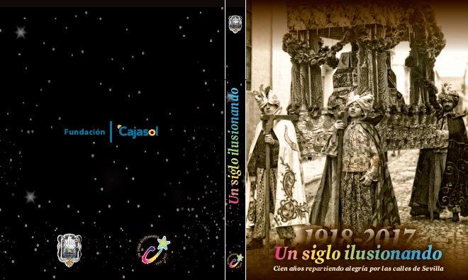 Carátulo de 'Un siglo ilusionando', trabajo que se presenta en la Fundación Cajasol