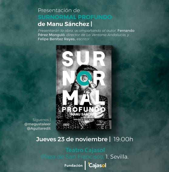 Invitación para la presentación del libro 'Surnormal profundo', de Manu Sánchez