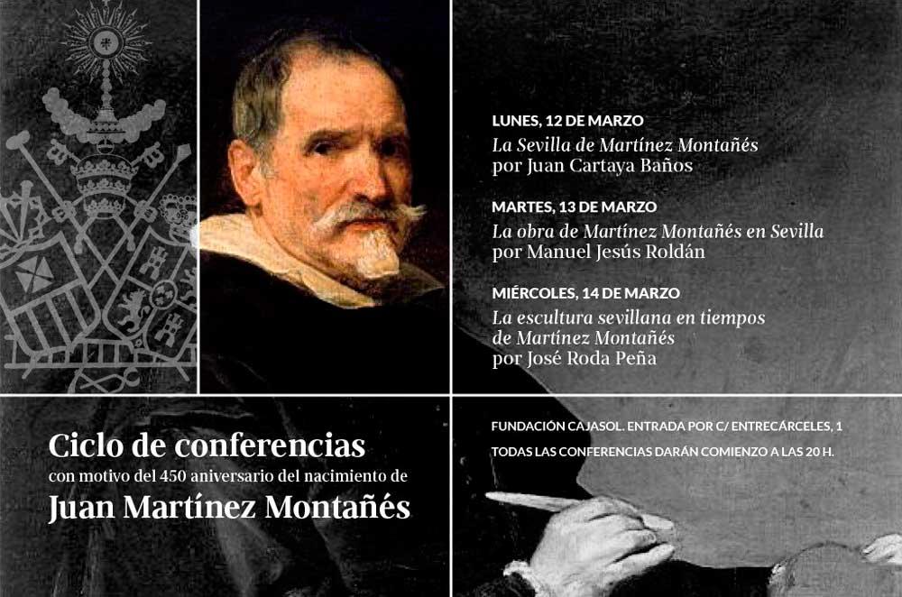 Cartel del ciclo de conferencias sobre Martínez Montañés en la Fundación Cajasol