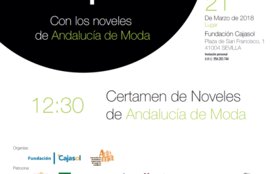 La Fundación Cajasol, con los Noveles de Andalucía de Moda