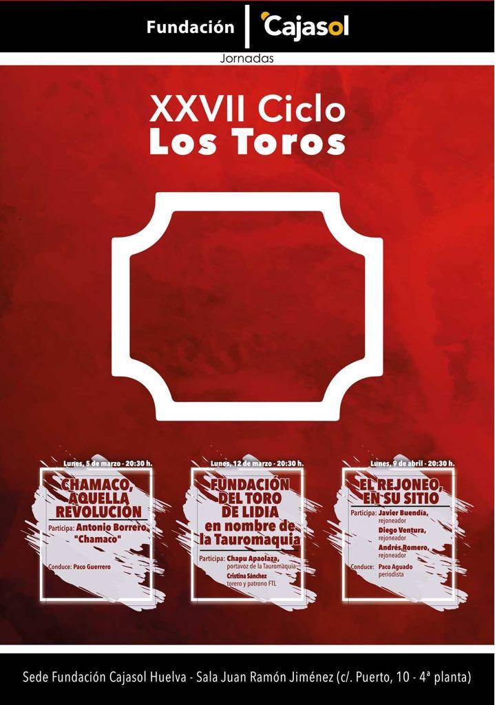 Cartel del XXVII Ciclo Los Toros en Huelva