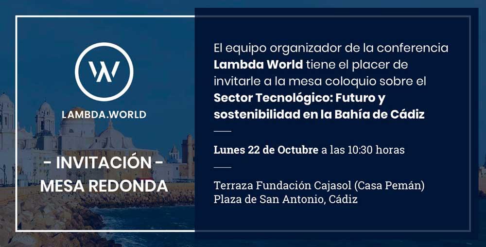 Lambda World abre su semana de actividades con una mesa redonda para debatir sobre el futuro del sector tecnológico en la Bahía de Cádiz.