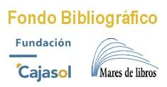 Fondo bibliográfico fundación cajasol Mares de libros