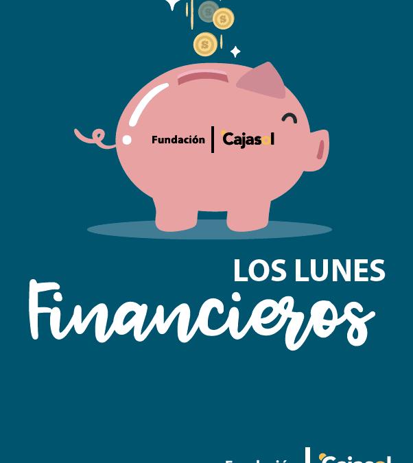 Los Lunes Financieros de la Fundación Cajasol: Planificar y prevenir