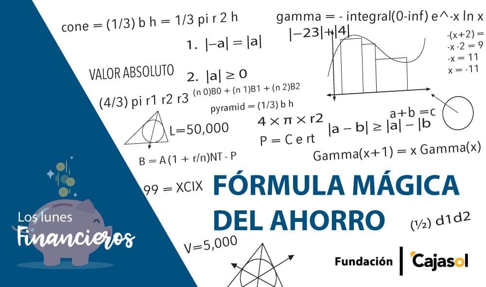 Los Lunes Financieros de la Fundación Cajasol: ¿Cómo aumentar los ahorros? Fórmula mágica