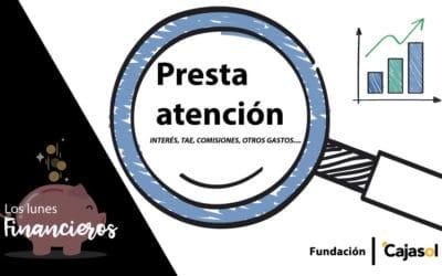 Los Lunes Financieros de la Fundación Cajasol: Términos a tener en cuenta si necesitas un préstamo