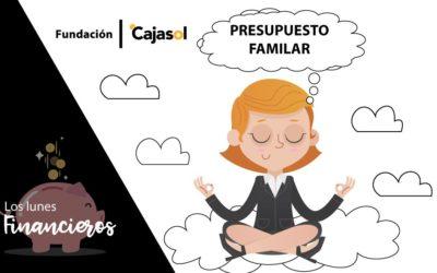 Los Lunes Financieros de la Fundación Cajasol: ¿Para qué sirve el Presupuesto Familiar?