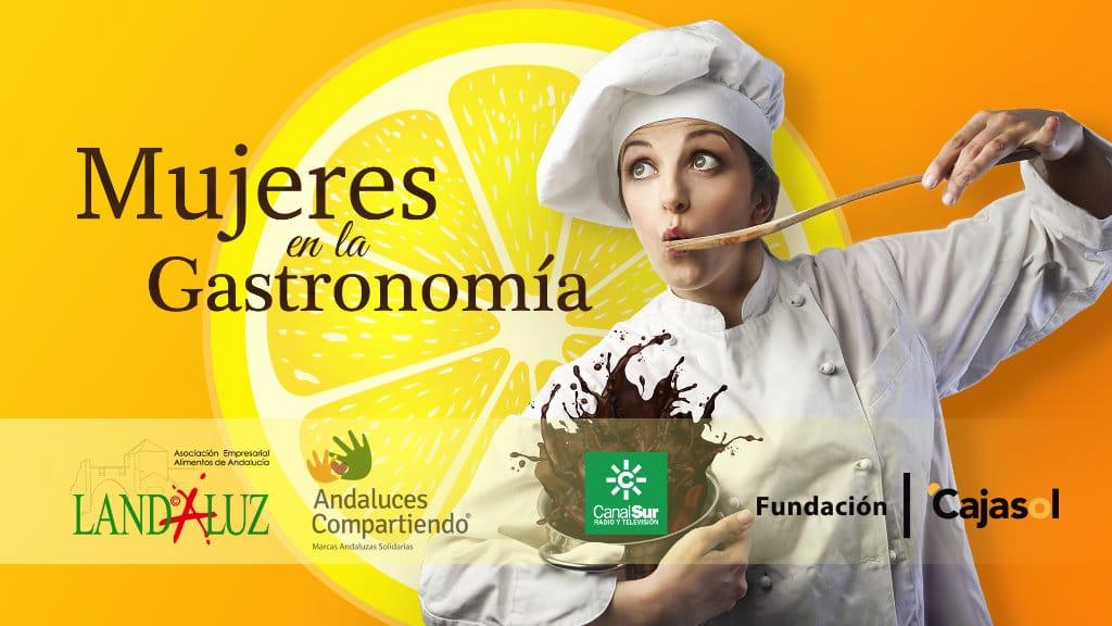 Cartel de la iniciativa 'Mujeres en la Gastronomía' de Andaluces Compartiendo