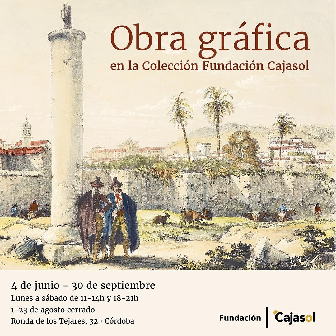 Cartel de la exposición 'Obra Gráfica' de la Colección Fundación Cajasol en Córdoba