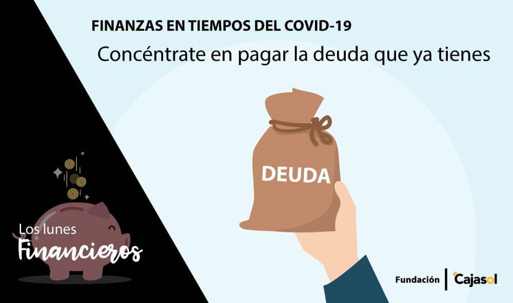 Lunes Financieros de la Fundación Cajasol: Concéntrate en pagar la deuda que ya tienes