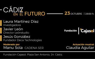'Cádiz en el Futuro': Investigación, creación y tecnología