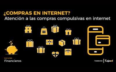 Lunes Financieros de la Fundación Cajasol: ¿Compras por Internet? Atención a las compras compulsivas